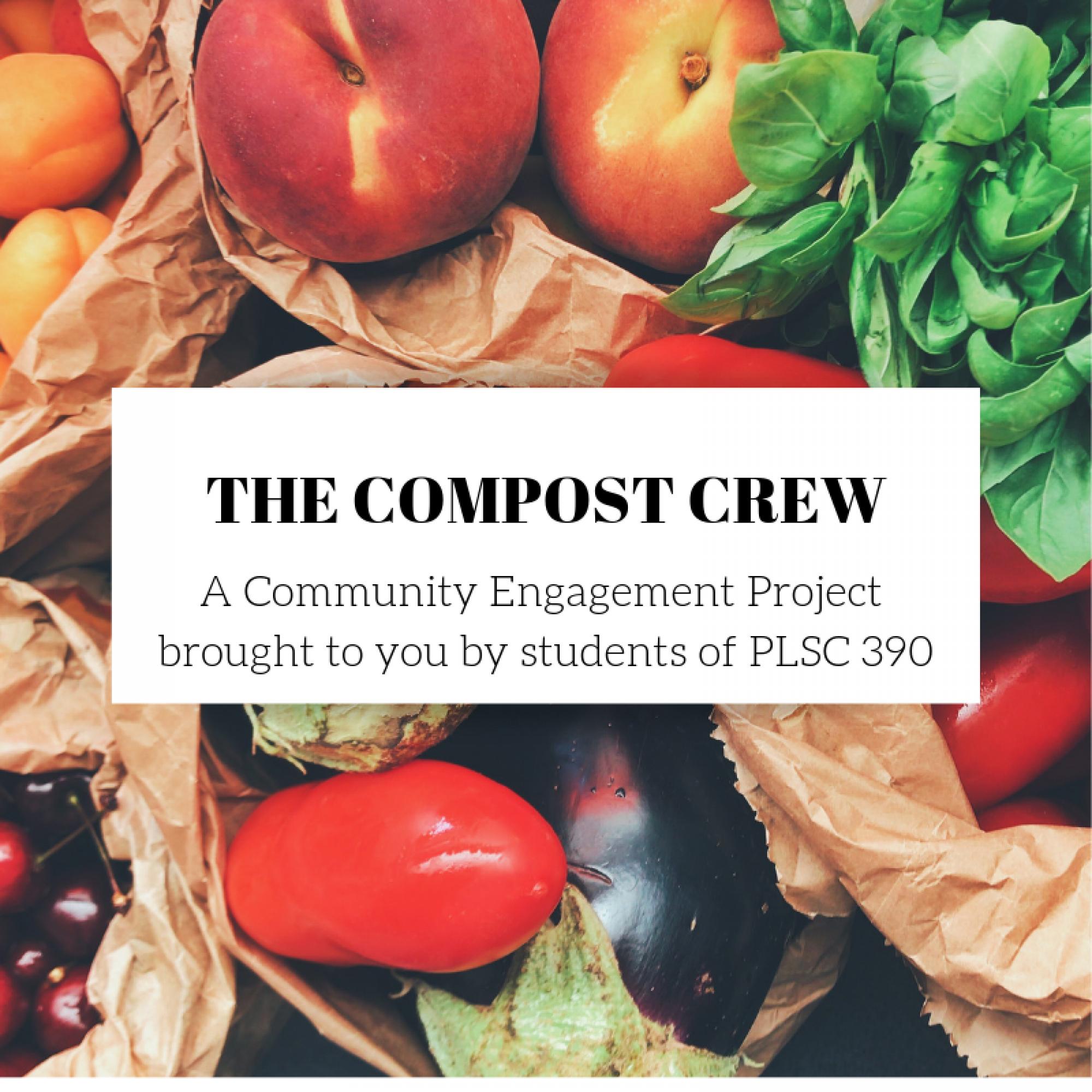 PLSC 390 Fall 2018 Composting Crew